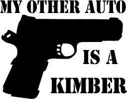My Other Auto Is A Kimber Decal Sticker Gun 2nd Amendment Political Ebay