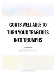 god is able quotes sayings god is able picture quotes