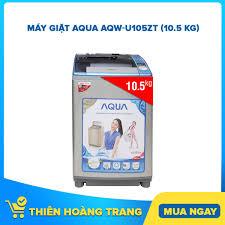 Máy giặt Aqua AQW-U105ZT - Lồng đứng, 10.5 Kg, Màu S, Giá tháng 6/2020
