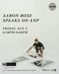 AARON ROSE TALKS ON ANP | AUGUST 2 | RVCA Japan
