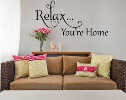 Relax You Re Home Vinyl Wall Decal Family Room Decal Etsy Vinyl Wall Decals Family Scripture Wall Decal Inspirational Wall Decor