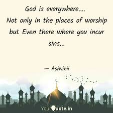 god is everywhere no quotes writings by ashvini anand