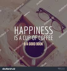 inspirational motivation quote happiness cup coffee royalty