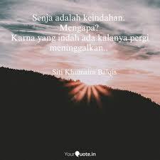 senja adalah keindahan quotes writings by siti khumaira