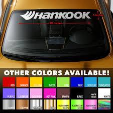 Hankook Tires Premium Windshield Banner Vinyl Decal Sticker 40x5 Wish