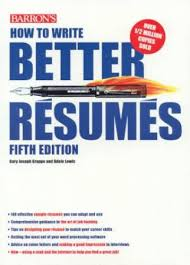 How To Write Better Resumes by Gary Joseph Grappo & Adele Lewis -  9780764102769