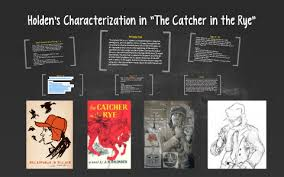 holden s characterization in the catcher in the rye by chris