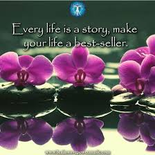every life is a story make your life a best seller love self