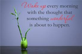 Wake Up Every Morning With The Thought That Something Wonderful Is About To Happen Vinyl Wall Art Decal Sticker