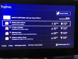 I got my PS4 on Christmas 2016 and the first game I put in was NARUTO  SHIPPUDEN:Ultimate Ninja Storm 4 and after 3 years 6 months 17 hours and 13  minutes I