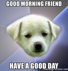Cute Good Morning for Friends Meme
