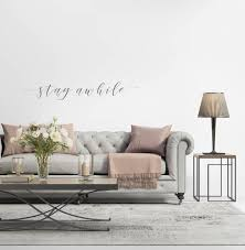 Stay Awhile Wall Decor Wall Decal Housewarming Gift Etsy