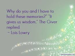 quotes about memories the giver top memories the giver quotes