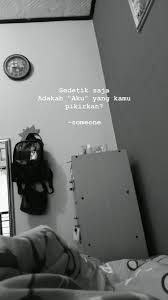 pin by ayyyyy on quotes cinta quotes love quotes snap quotes