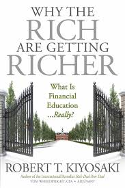 Why the Rich Are Getting Richer: Kiyosaki, Robert T., Wheelwright ...