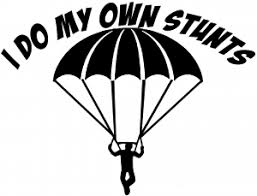 I Do My Own Stunts Skydiving Car Or Truck Window Decal Sticker Or Wall Art Decalsrock