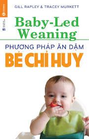 Phương pháp ăn dặm bé chỉ huy - Thái Hà Books