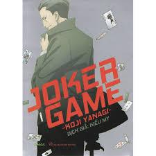 Truyện tranh trinh thám hấp dẫn của tác giả Koji Yanagi: Joker game