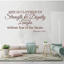 Amazon Com Wall Stickers Murals Proverbs She Is Clothed In Strength And Dignity Wall Sticker Bedroom Bible Verse Quote Wall Decal Girl Room Vinyl Decor 85x44cm Kitchen Dining