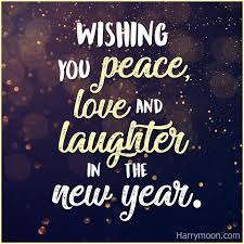 new year s quotes wishing you peace love and laughter in