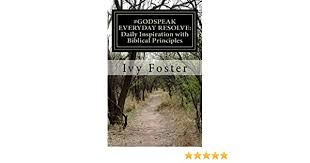 GODSPEAK Everyday Resolve: Daily Inspiration with Biblical Principles:  Meditate and Journal - Kindle edition by Foster, Ivy. Religion &  Spirituality Kindle eBooks @ Amazon.com.