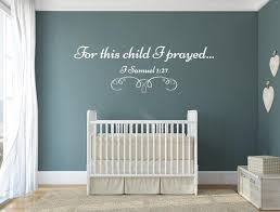 For This Child I Prayed 1 Samuel 1 27 Christian Wall Decal Inspirational Wall Signs