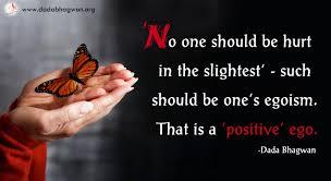 best quote to stays positive dada bhagwan medium
