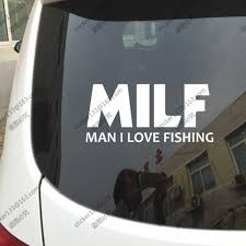 Milf Man I Love Fishing Funny Vinyl Car Decal Bumper Sticker Choose Your Size And Color Bumper Sticker Vinyl Car Decalvinyl Car Aliexpress