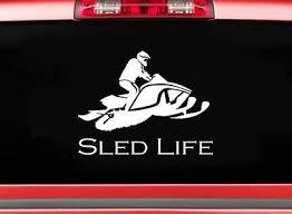 Sled Life Snowmobile Decal Sticker For Truck Pickup Suv Window Braaap Ski Doo