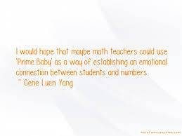 quotes about math teachers top math teachers quotes from
