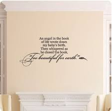 An Angel In The Book Of Life Wrote Down My Baby S Birth Then Whispered As He Closed The Book To Beautiful For Earth Sympathy Wall Decal Sticker Art Home Decor