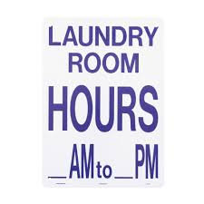 Lynch Sign 10 In X 14 In Laundry Room Hours Am Pm Sign Printed On More Durable Thicker Longer Lasting Styrene Plastic Lp 23 The Home Depot