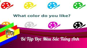 Bé học màu sắc - Dạy bé đọc và nhận biết MÀU SẮC bằng Tiếng Anh - Dạy Ti...  | Màu sắc, Đồ chơi, Đồ chơi trẻ em