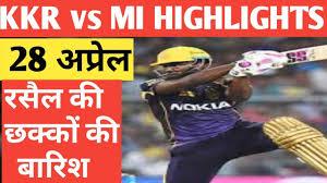 KKR vs MI 2019 HIGHLIGHTS 28 April IPL ...