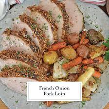 french onion pork loin delicious pork
