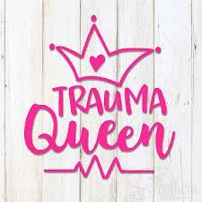 Trauma Queen Decal Sew Southern Designs