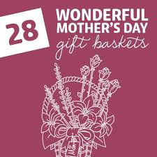 28 wonderful mother s day gift baskets