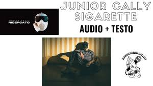 Sigarette - Junior Cally: Lyrics and Translations - BeatGoGo.com