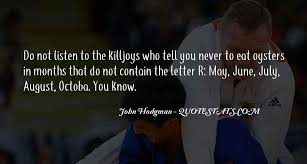 top quotes about killjoys famous quotes sayings about killjoys