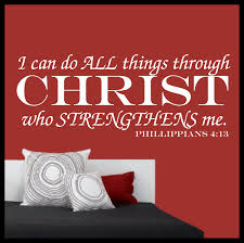 Scripture I Can Do All Things Through Christ Who Strengthens Me Phillippians 4 13 Bible Scripture Quote Vinyl Wall Decal Sold By Decal Drama On Storenvy