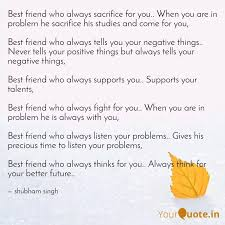 best friend who always sa quotes writings by shubham singh