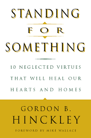 standing for something neglected virtues that will heal our