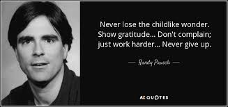 randy pausch quote never lose the childlike wonder show