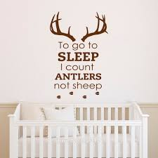 To Go To Sleep I Count Antlers Not Sheep Wall Words Decal Sticker Boy S Room Nursery Deer Hunting Theme Home Decor With Images Nursery Room Boy Country Baby Boy Nursery Country