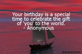 your birthday is a special time mom birthday quote