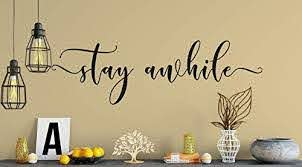 Amazon Com Stay Awhile Decal Wall Words Vinyl Lettering Bedroom Decor Room Love Quote Wall Decal Handmade