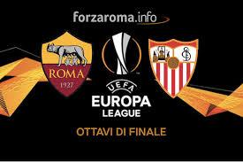 Europa League, agli ottavi Siviglia-Roma. Andata in Spagna ...