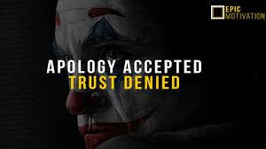 apology accepted trust denied top powerful joker quotes epic