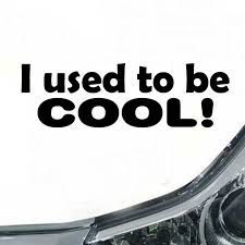Funny I Used To Be Cool Car Sticker Body Bumper Window Waterproof Vinyl Decal Ebay