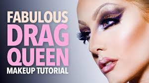 fabulous drag queen makeup tutorial